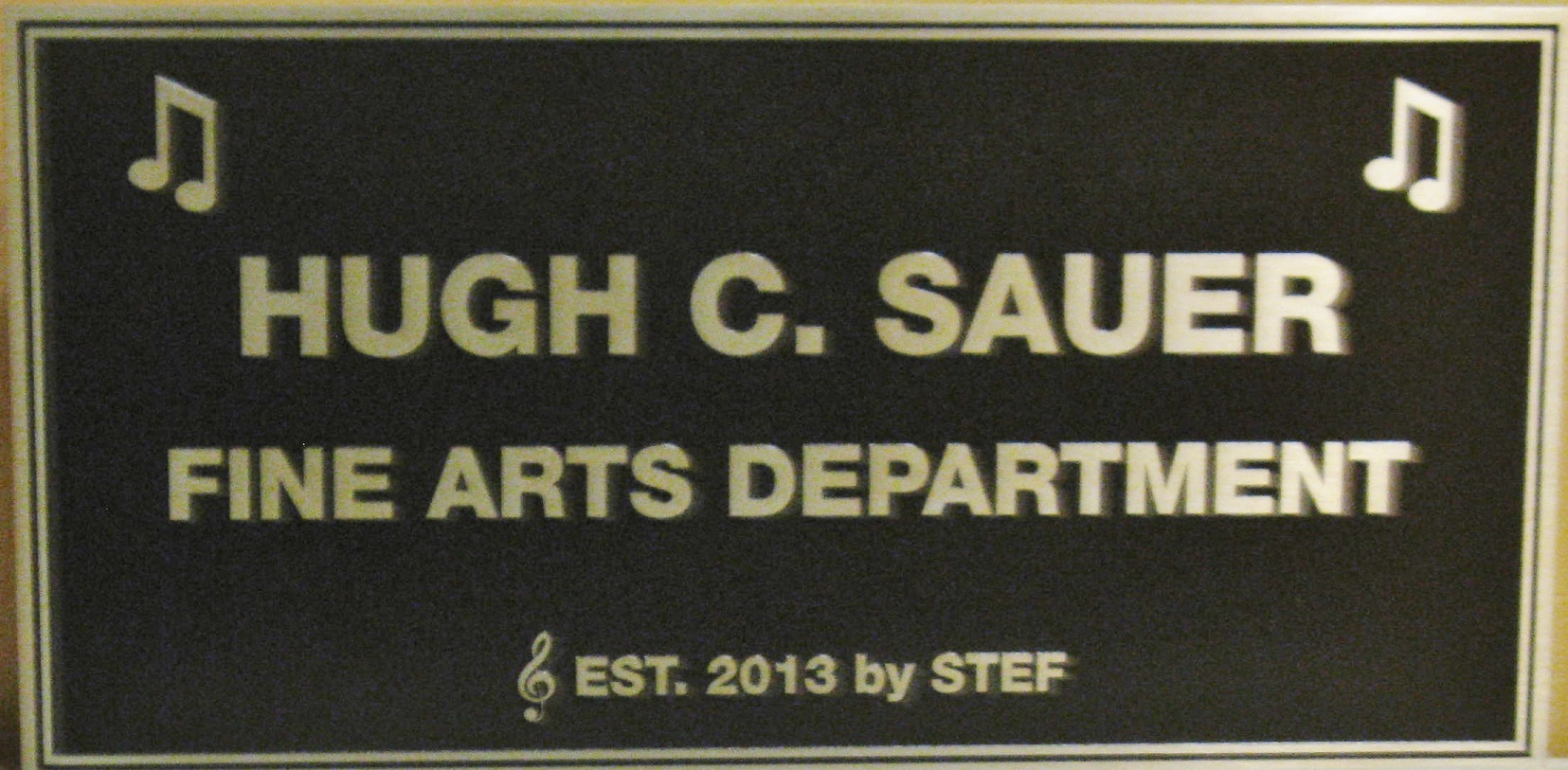 Plaque at entrance to Sauer Fine Arts De